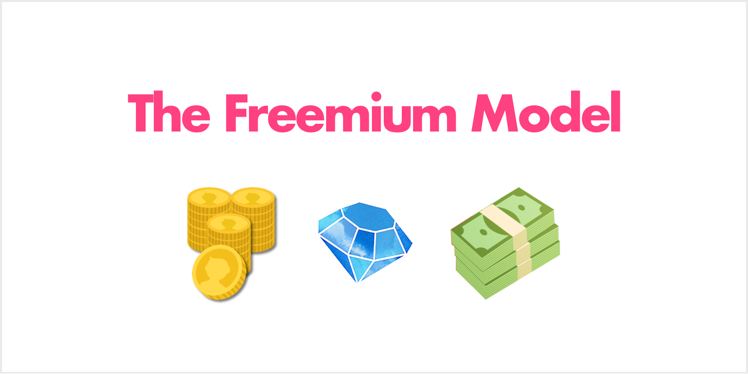 Introduction to the freemium model.