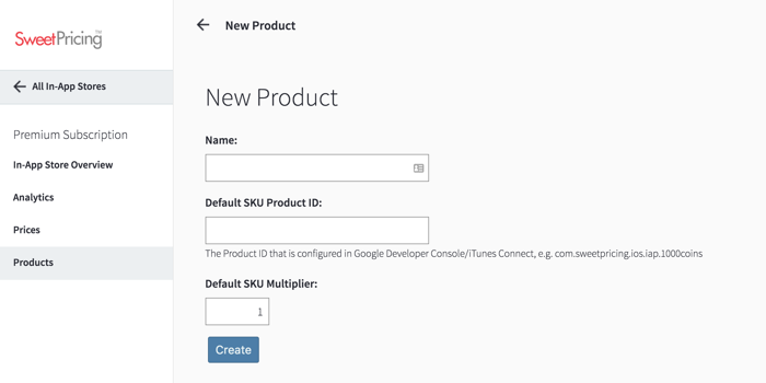 Select 'New Product', provide a default product ID and click 'Create'.